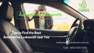 Tips to Find the Best Automotive Locksmith near You