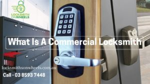 What Is A Commercial Locksmith